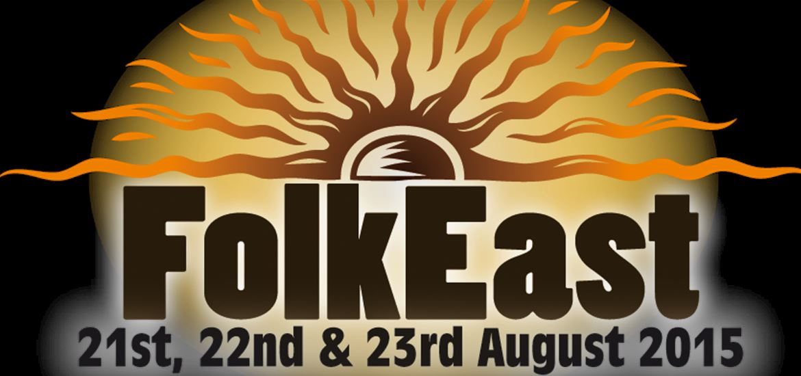 FolkEast 21 to 23 August 2015