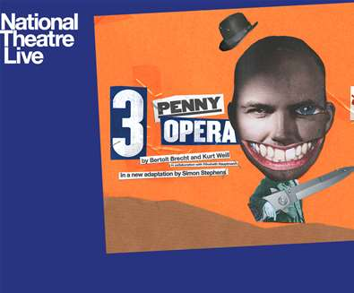 NT Live Presents - The Threepenny Opera