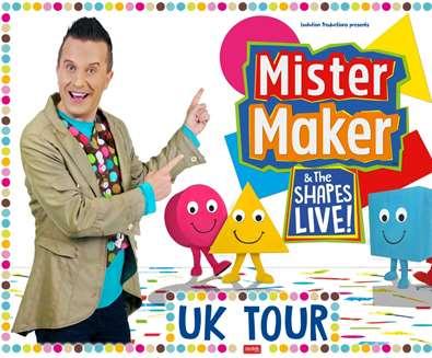 Mister Maker & The..