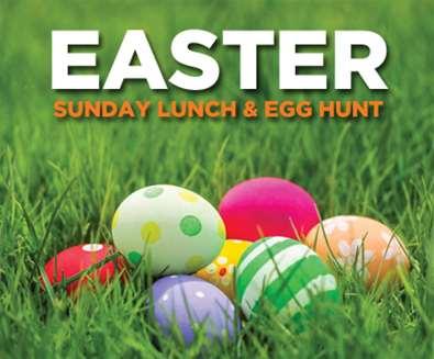 EASTER SUNDAY LUNCH & EGG HUNT