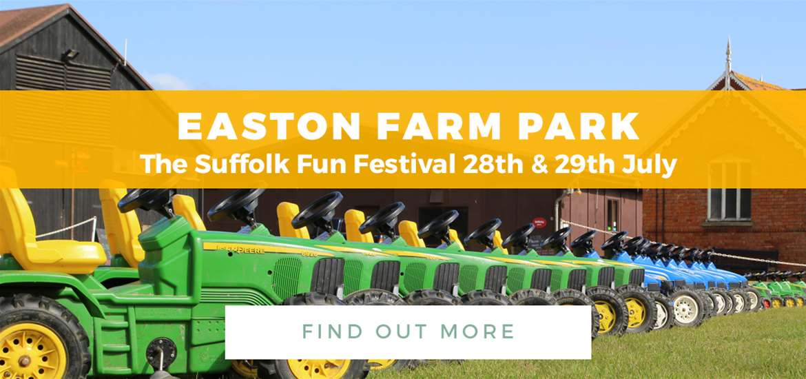 Banner Ad Easton Farm Park 1 June to 29 July Tractors