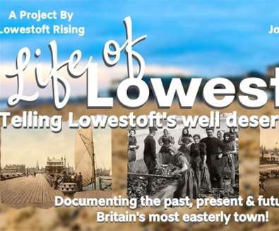 Life of Lowestoft -..