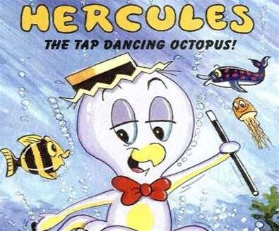 Hercules the Tap Dancing Octopus
