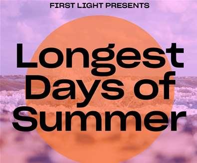 First Light presents Longest Days of Summer