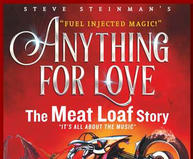 Anything For Love: The Meat Loaf Story at Spa Pavilion Theatre Felixstowe