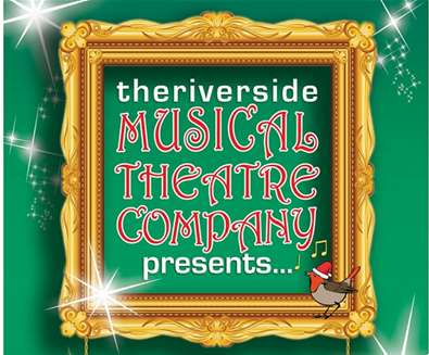 Christmas Showstoppers - The Riverside Musical Theatre Company