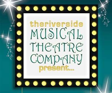 Riverside Musical Theatre Company..