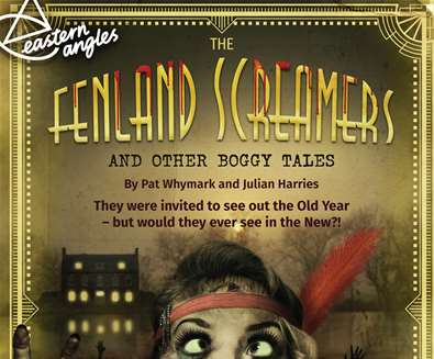 The Fenland Screamers & Other Boggy Tales at Seckford Theatre