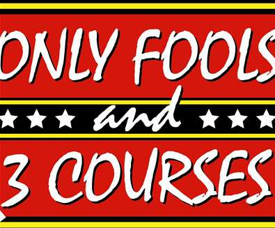 Only Fools & 3-courses..