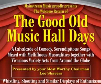 The Good Old Music Hall Days