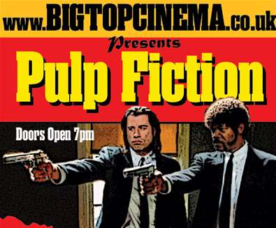 Big Top Cinema presents PULP FICTION in the Woods!